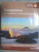 【書寶二手書T1/大學理工醫_QAQ】Geosystems: An Introduction to Physical Geography…