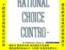 二手書博民逛書店The罕見Rational Choice ControversyY362136 Jeffrey Friedma