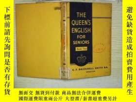 二手書博民逛書店THE罕見QUEENS ENGLISH FOR SENIORS Book Two.Y180897