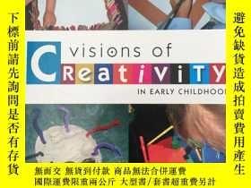二手書博民逛書店Visions罕見of Creativity in Early