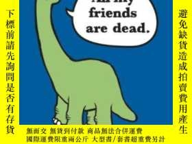 二手書博民逛書店All罕見My Friends Are Dead Felt JournalY256260 Avery Mons