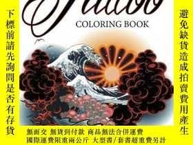 二手書博民逛書店Tattoo罕見Coloring Book: Awesome Design FunY360448 Speedy