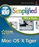 二手書博民逛書店 《Mac OS X Tiger: Top 100 Simplified Tips and Tricks》 R2Y ISBN:0764576992│Visual