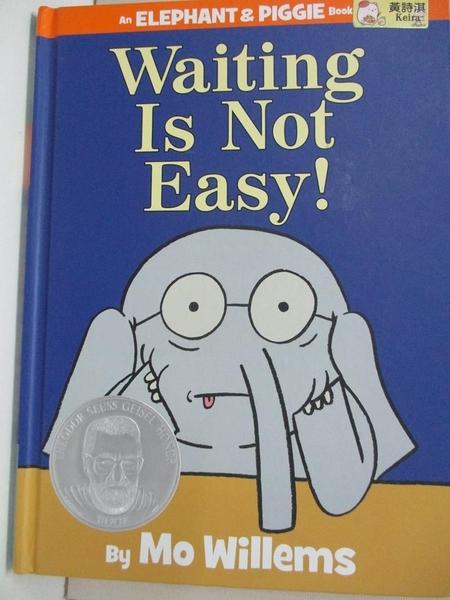 【書寶二手書T1/繪本_KKI】Waiting Is Not Easy!_Willems, Mo
