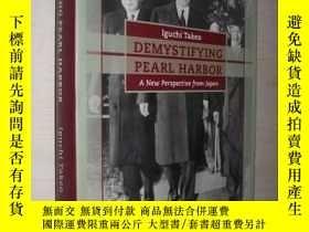 二手書博民逛書店英文原版罕見Demystifying Pearl Harbor