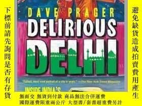 二手書博民逛書店Delirious罕見DelhiY410016 David Prager Skyhorse Publishin