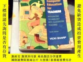 二手書博民逛書店computer罕見education for teachers