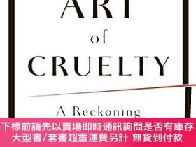 二手書博民逛書店The罕見Art of Cruelty: A ReckoningY360448 Maggie Nelson W