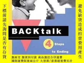 二手書博民逛書店Backtalk:罕見4 Steps To Ending Rude Behavior In Your Kids