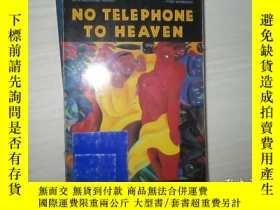 二手書博民逛書店NO罕見TELEPHONE TO HEAVEN【025】沒有通往
