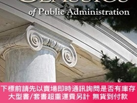 二手書博民逛書店Classics罕見Of Public AdministrationY255174 Jay M, Jr. Sh