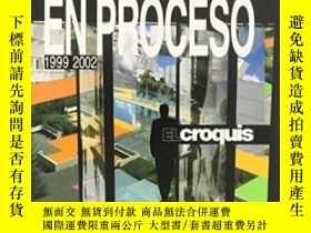 二手書博民逛書店In罕見Progress   En Proceso 1999-2002 (el Croquis 96 97+106