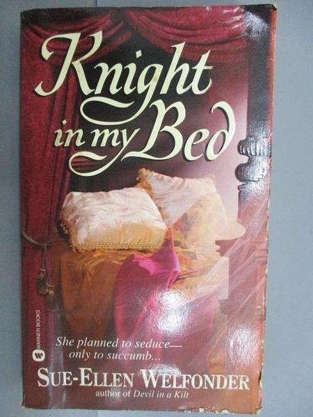 【書寶二手書T3/原文小說_FUB】Knight in my Bod_Sue-Ellen Welfonder