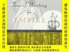 二手書博民逛書店【罕見】1999年 Travel Writing And Emp