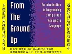 二手書博民逛書店Programming罕見From The Ground UpY364682 Jonathan Bartlet