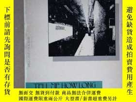 二手書博民逛書店Tell罕見Me How Long the Train s Be
