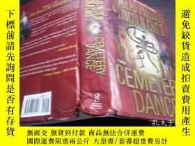 二手書博民逛書店CEMETERY罕見DANCE 2009年 小16開硬精裝 原版英法德意等外文書 Y274511 Presto