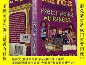 二手書博民逛書店Mates,Mysteries罕見and Pretty Weird Weirdness :伴侶,神秘和 怪異Y