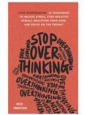 [2美國直購] 2021 AMAZON 暢銷書排行榜 Stop Overthinking: 23 Techniques to Relieve Stress, Stop Negative Spirals