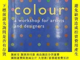 二手書博民逛書店Colour:罕見A Workshop For Artists