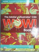 【書寶二手書T1/電腦_ZGX】The Adobe Illustrator CS6 Wow! Book中文版_Sharon Steuer