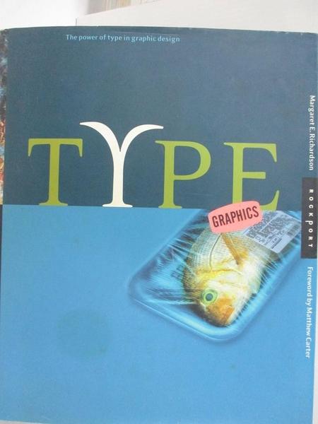 【書寶二手書T1/設計_J8V】Type Graphics: Synthesis of Type & Image in Graphic Design
