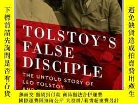 二手書博民逛書店Tolstoy s罕見False DiscipleY410016 Alexandra Popoff ... P