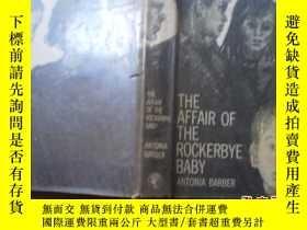 二手書博民逛書店THE罕見AFFAIR OF THE ROCKERBYE BAB