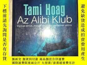 二手書博民逛書店Z57罕見Tami Hoag Az Alibi Klub 外文原