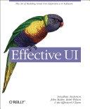 二手書博民逛書店《Effective UI: The Art of Building Great User Experience in Software》 R2Y ISBN:059615478X