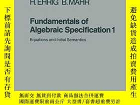 二手書博民逛書店Fundamentals罕見Of Algebraic Specification 1Y364682 Hartm