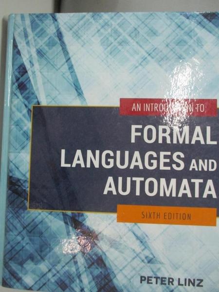 【書寶二手書T6/大學資訊_DMQ】An Introduction to Formal Languages and Automata_Linz, Peter