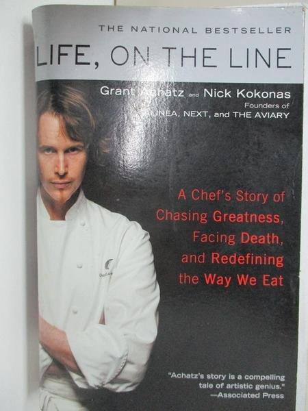 【書寶二手書T1/餐飲_I49】Life, On The Line: A Chef's Story of Chasing Greatness…