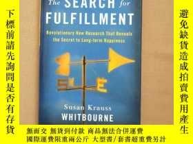 二手書博民逛書店the罕見search for fulfillment(英文原版