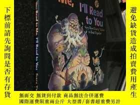 二手書博民逛書店You罕見Read to Me, I ll Read to You: Very Short Scary Tales