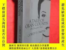 二手書博民逛書店A罕見Tale of Oran County (小16開) 【詳