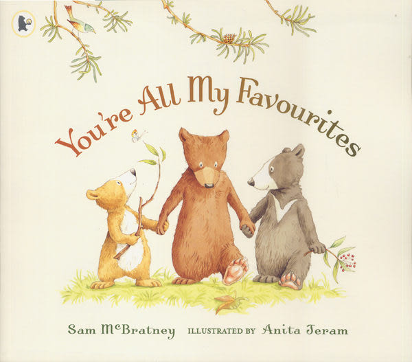 【麥克書店】YOU'RE ALL MY FAVOURITES /英文繪本《主題:溫馨情誼》