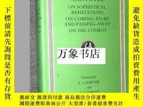 二手書博民逛書店Aristotle罕見亞裏士多德 : On Sophistical Refutations, On Coming-
