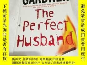 二手書博民逛書店The罕見Perfect Husband(完美丈夫)英文原版Y6