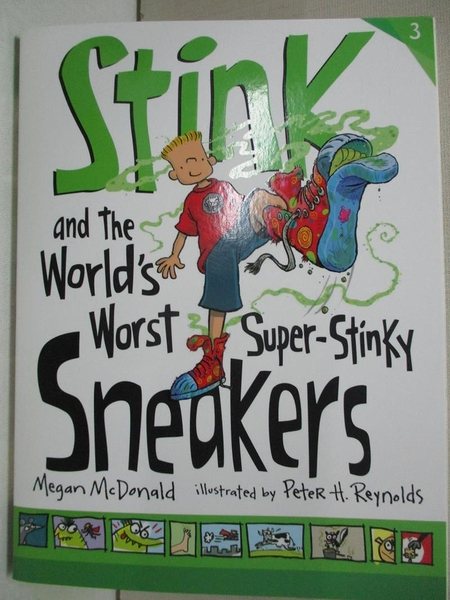 【書寶二手書T1/原文小說_CR5】Stink and the World's Worst Super-stinky Sneakers_McDonald, Megan/ Reynolds, Peter