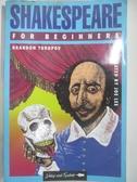 【書寶二手書T1/原文小說_DYO】Shakespeare for Beginners_Brandon Toropov