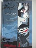 【書寶二手書T6/原文小說_KCU】Dracula_Stoker, Bram/ Cloonan, Becky (ILT)