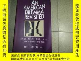 二手書博民逛書店AN罕見AMERiCAN DiLEMMA REViSiTEDY15616 看圖 看圖 ISBN:9780871