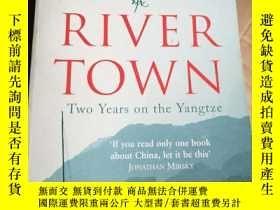 二手書博民逛書店River罕見Town - Two Years on the Yangtze 英文原版Y85718 Peter