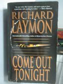 【書寶二手書T7/原文小說_ICW】Come out Tonight_Richard Laymon