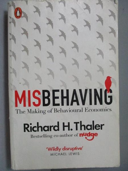 【書寶二手書T9/歷史_NRQ】Misbehaving-The Making of Behavioural Econom
