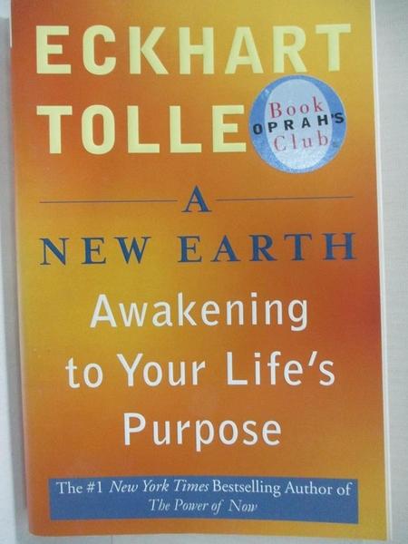 【書寶二手書T1/社會_IY3】A New Earth: Awakening to Your Life's Purpose_TOLLE, ECKHART