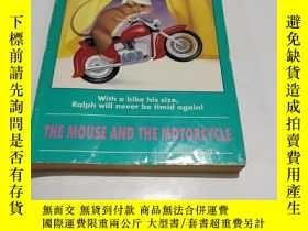 二手書博民逛書店THE罕見MOUSE AND THE MOTORCYCLE BEVERLY CLEARYY9212