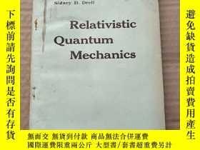 二手書博民逛書店relativistic罕見quantum mechanics(P487)Y173412