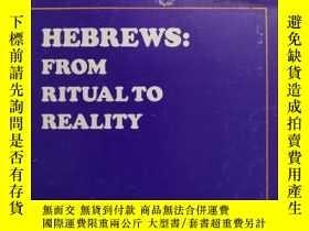 二手書博民逛書店HEBREWS:From罕見Ritual to RealityY